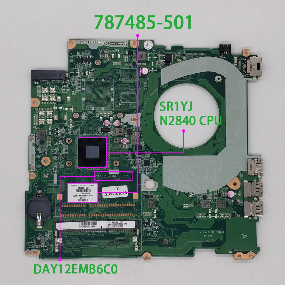 787485-501 787485-001 DAY12EMB6C0 w SR1YJ N2840 CPU for HP 15-W 17-F Series NoteBook PC Laptop Motherboard Mainboard cn 00c5mh 00c5mh 0c5mh aap20 la b753p w i5 4210h cpu gtx970m gpu for dell m17x r2 notebook pc laptop motherboard mainboard