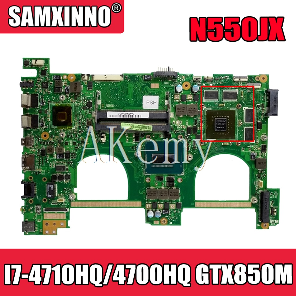 Akemy N550JV اللوحة الأم لأجهزة الكمبيوتر المحمول ASUS VivoBook N550JV N550JK N550JX اللوحة الرئيسية الأصلية I7-4710HQ/4700HQ GTX850M-4GB