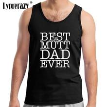 Lyprerazy Men's Best Mutt Dog Dad Ever Tank Top Summer Cotton Letter Print Casual Black Tank Tops