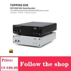 Topping d30 decodificador de áudio coaxial leitor de fibra óptica alta fidelidade dsd dac amp decodificador cs4398 xmos usb dac 24bit/192khz