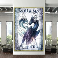 you and me we got this dragon poster home decor canvas wall art prints living room decoration unique gift