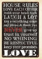 house rules love each other hold your head high laugh a lot metal tin sign