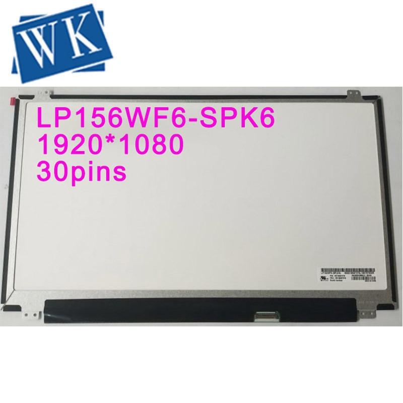 "LP156WF6-SPK6 LP156WF6 SPK6 LP156WF6 (SP) (K6) pantalla LED pantalla LCD matriz para portátil 15,6 ""1920x1080 30pin reemplazo"