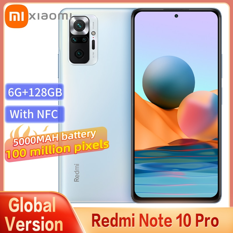 Global Version New Xiaomi Redmi Note 10 Pro Smartphone Snapdragon 732G 108MP Camera 5020mAh Battery 120HZ AMOLED Screen With NFC