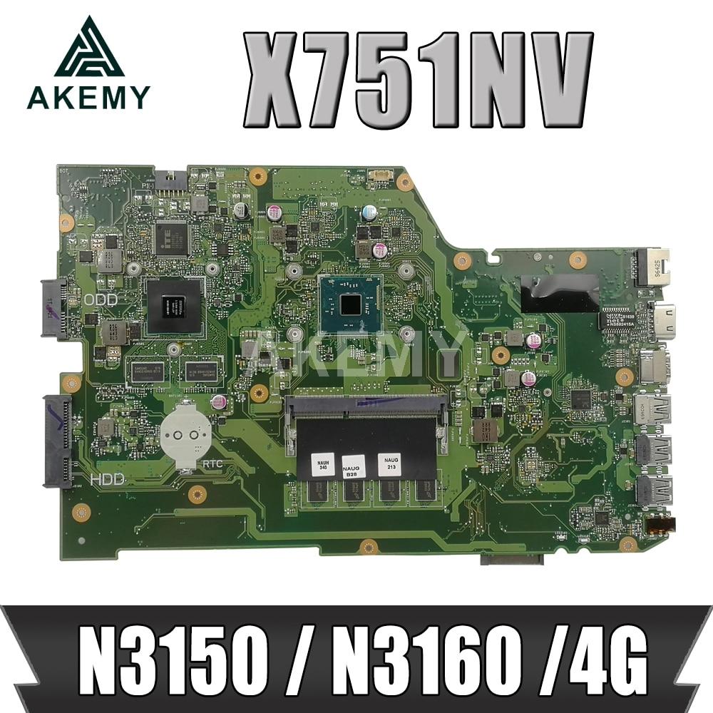 Akemy X751NV اللوحة الأم الأصلية لأجهزة الكمبيوتر المحمول ASUS X751N اللوحة الأم X751NV مع 4GB-RAM N3150 / N3160