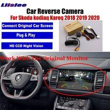 Задний вид автомобиля Камера для Skoda Kodiaq Karoq 2018 2019 2020 Парковка Резервное копирование CAM авто аксессуары HD CCD