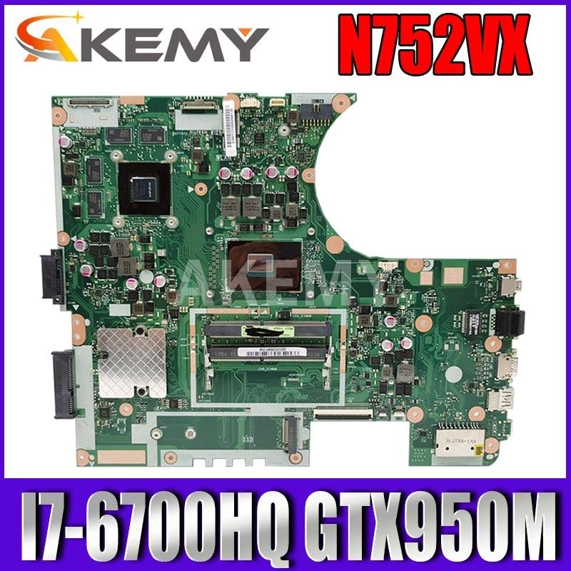 N752VX اللوحة الأم لأجهزة الكمبيوتر المحمول ASUS VivoBook Pro N752VX N752VW N752V اللوحة الرئيسية الأصلية I7-6700HQ GTX950M-4GB