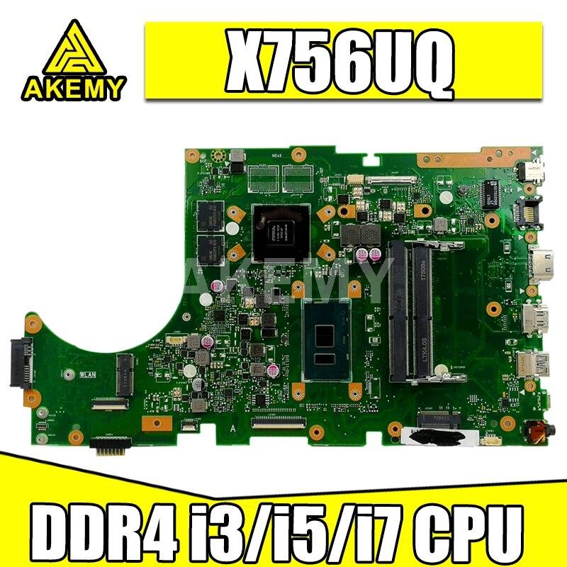 ل For Asus X756UW X756UQK X756UQ X756UR X756UWK X756UV X756UXM كمبيوتر محمول اللوحة اللوحة i3 i5 i7 CPU GT930MX/GT940MX DDR4