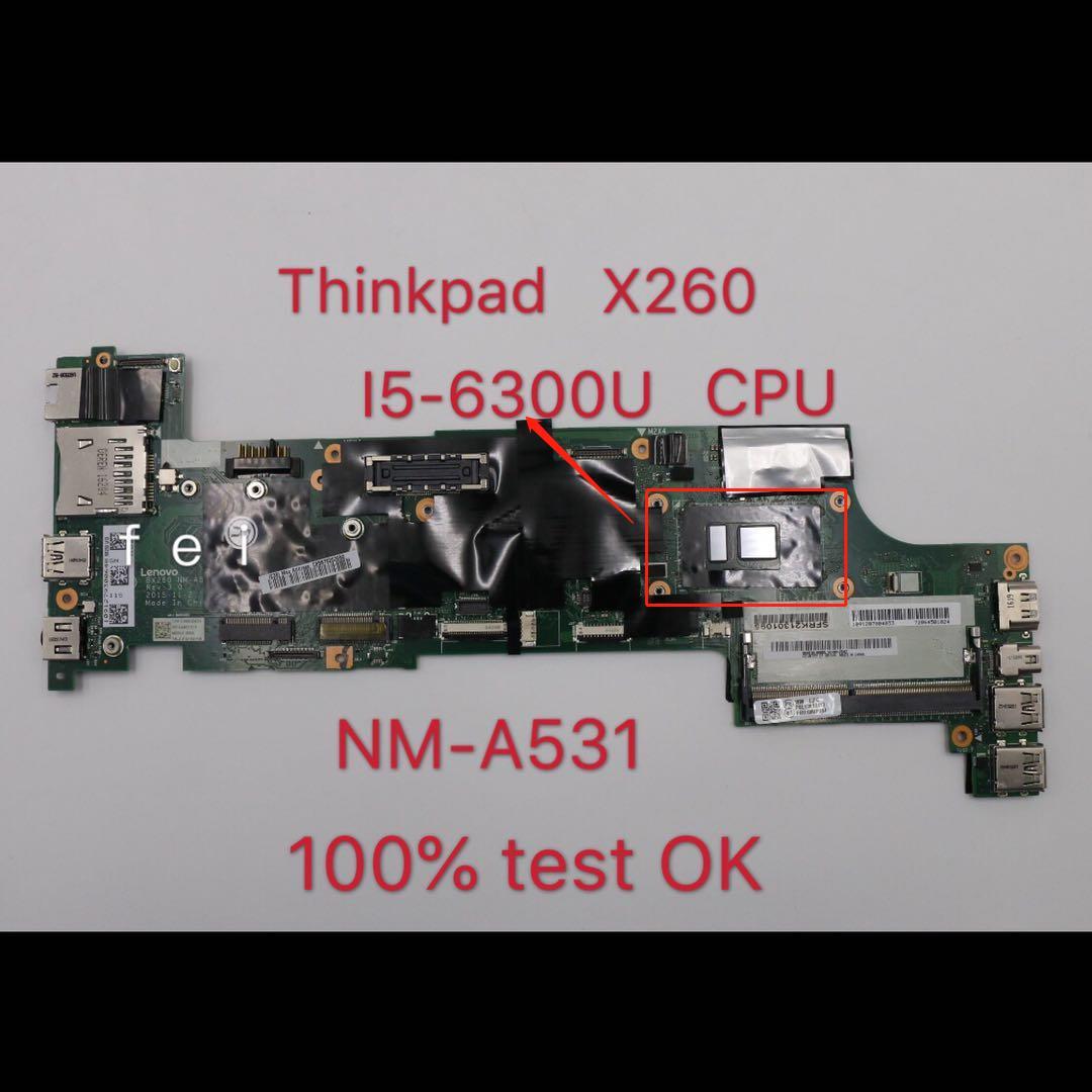 Thinkpad X260 i5-6300U Laptop Motherboard FRU NM-A531 01YT041 01EN197 00UP194 01HX031 01YT042 00UP195 01HX032
