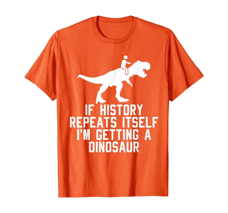 Если Книги по истории повторяется I_m получение Футболка-Динозавр Футболка