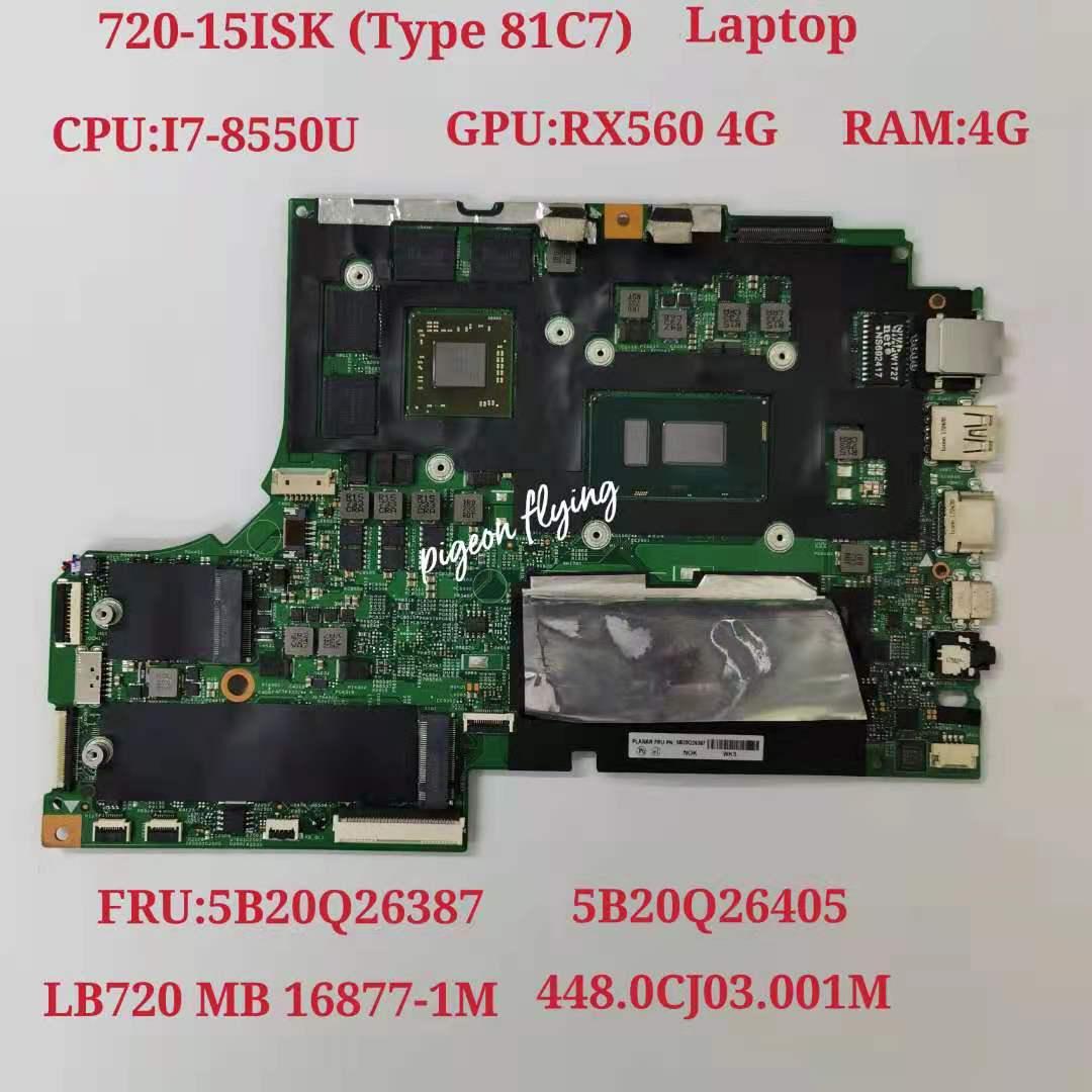 720-15IKB اللوحة اللوحة لينوفو ideapad 81C7 LB720 16877-1M 448.0CJ03.001M 5B20Q26387 5B20Q26405 I7-8550U RX560 4G 4G