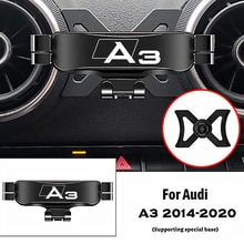 For Audi A3 S3 8V 2014-2020 Air Outlet Clip Mounts Stand GPS Gravity Navigation Bracket Car Accessor