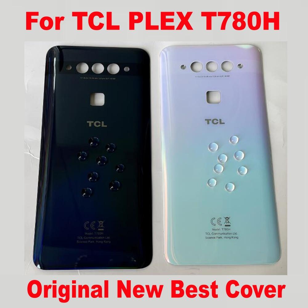 100% الأصلي ل TCL PLEX T780H الغطاء الخلفي استبدال البطارية الصلبة الإسكان الخلفي غطاء الباب Explorer ثلاثية الأبعاد الزجاج قذيفة