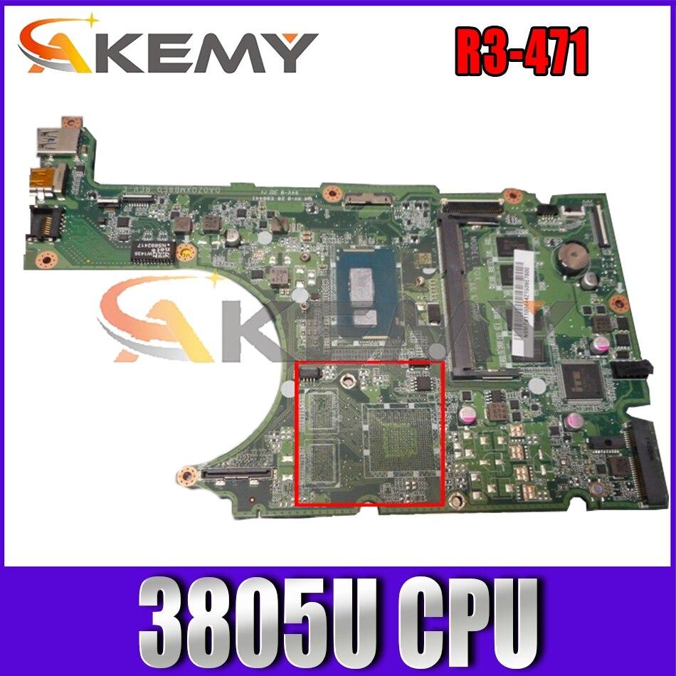 Placa madre del cuaderno ACER Aspire R3-471 Pentium 3805U, DA0ZQXMB8E0 SR210 con...