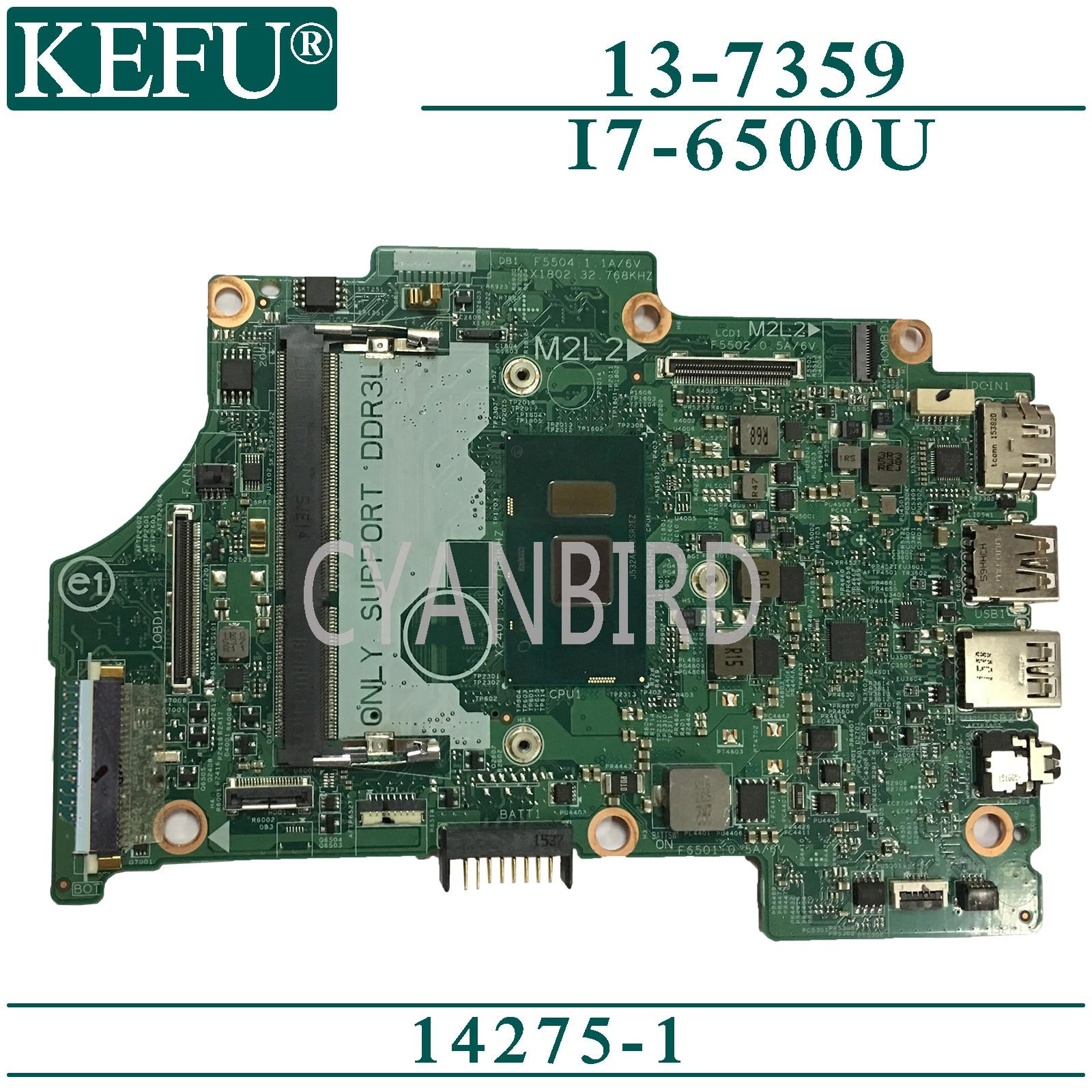 KEFU 14275-1 اللوحة الرئيسية الأصلية لديل انسبايرون 13-7359 مع اللوحة الأم للكمبيوتر المحمول I7-6500U