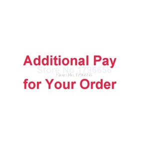 additional pay on your order Difference price