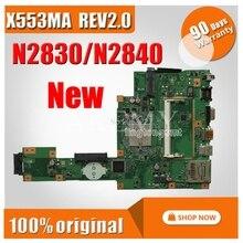 Nouveau X553MA carte mère X553ma REV2.0 N2830 N2840 POUR ASUS D553M F553M ordinateur portable Carte Mère X553MA carte mère X553MA morherborad
