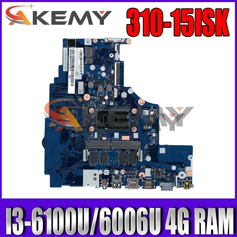 Akemy NM-A752 اللوحة لينوفو 310-15ISK 510-15ISK دفتر اللوحة CPU I3 6100U/6006U DDR4 4G RAM 100% اختبار العمل