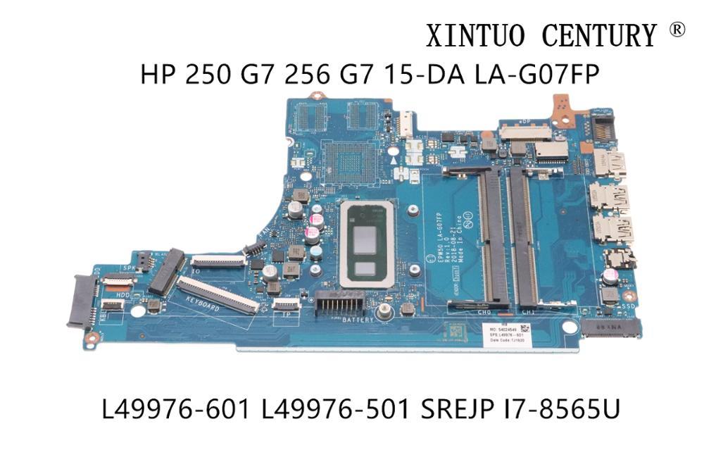 L49976-601 L49976-501 -001 ل HP 250 G7 256 G7 15-DA اللوحة المحمول EPW50 LA-G07FP W/ SREJP I7-8565U 100% اختبار العامل