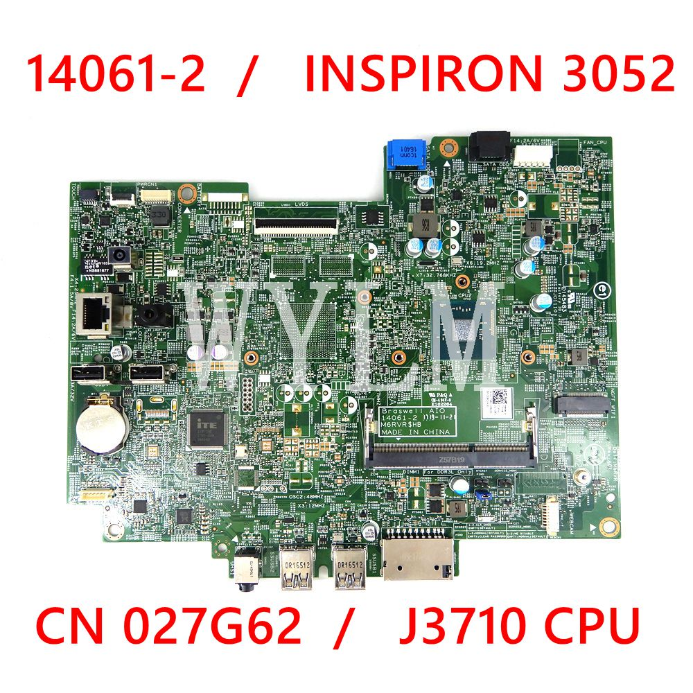 14061-2 CN-027G62 0JTHY5 J3710 وحدة المعالجة المركزية اللوحة الرئيسية لأجهزة الكمبيوتر المحمول ديل انسبايرون 3052 اللوحة الأم 100% اختبار العمل