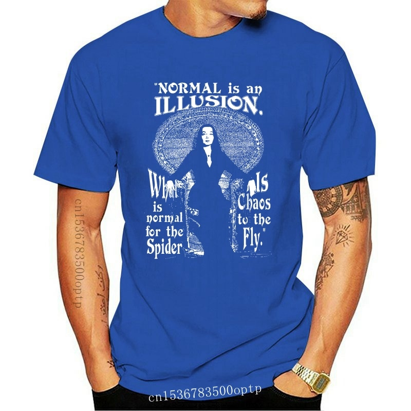 New Morticia Addams - Normal Is An Illusio Classic Movie T Shirt Size S To 2xl Tshirt Men 2021 2021