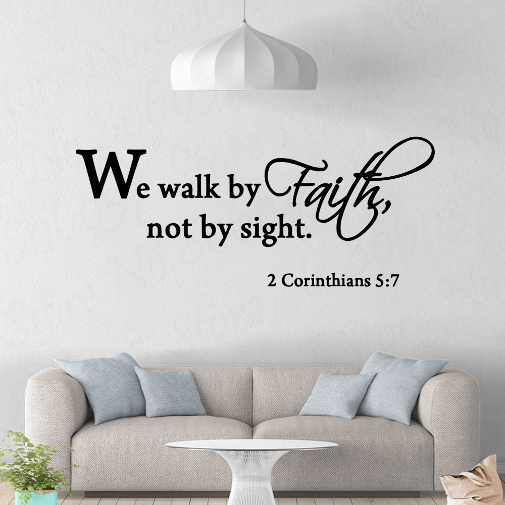 Wall Sticker We Walk By Faith Not By Sight Bible  Decal  Christian Scripture Wall Decor WL1776