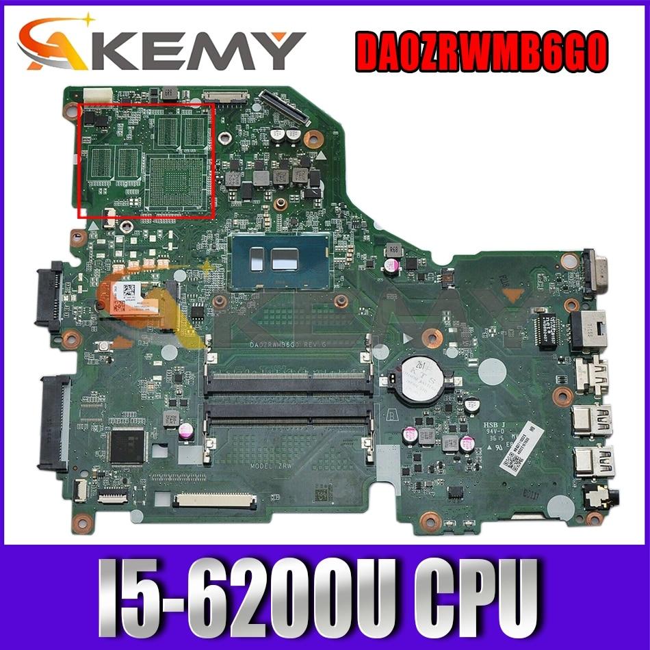 DA0ZRWMB6G0 E5-574 F5-572 V3-575G اللوحة لشركة أيسر أسباير V3-575 F5-572G E5-574G Laptop Mainboard مع I5-6200U CPU اختبار