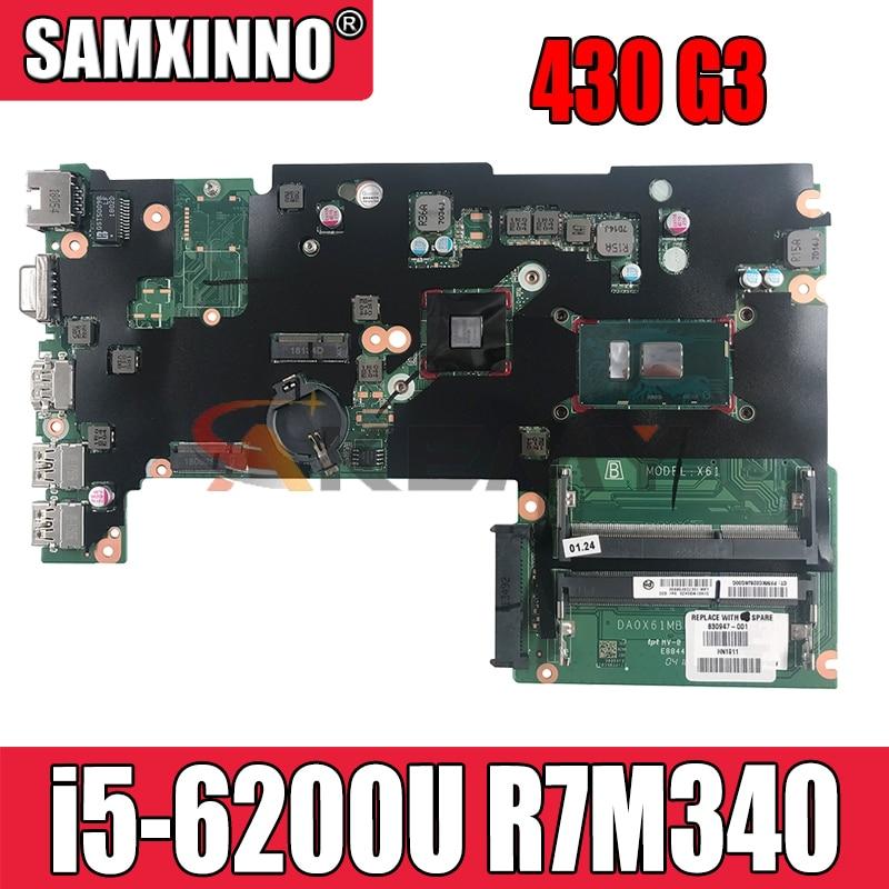 ل HP 430 G3 اللوحة الأم للكمبيوتر المحمول مع i5-6200u وحدة المعالجة المركزية R7M340 GPU 830945-601 830945-001 830945-501 DA0X61MB6G0 100% اختبار سريع السفينة