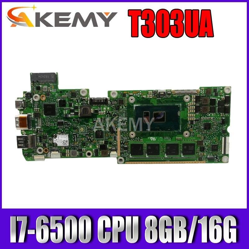 Akemy T303UA I7-6500 وحدة المعالجة المركزية 8GB/16G RAM اللوحة الرئيسية لشركة آسوس محول 3 T303U T303UA اللوحة الأم للكمبيوتر المحمول T303UA اختبار اللوحة الرئيسية ...