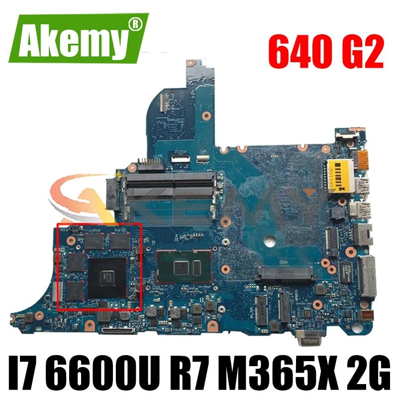 Akemy ل HP ProBook 640 G2 650 G2 اللوحة المحمول I7 6600U R7 M365x 2G circus-6050a2723701-mb-a02 اختبار موافق سريع السفينة