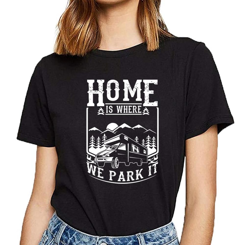 Camisetas para mujer camping home is donde lo aparcamos divertido Harajuku imprimir camiseta femenina