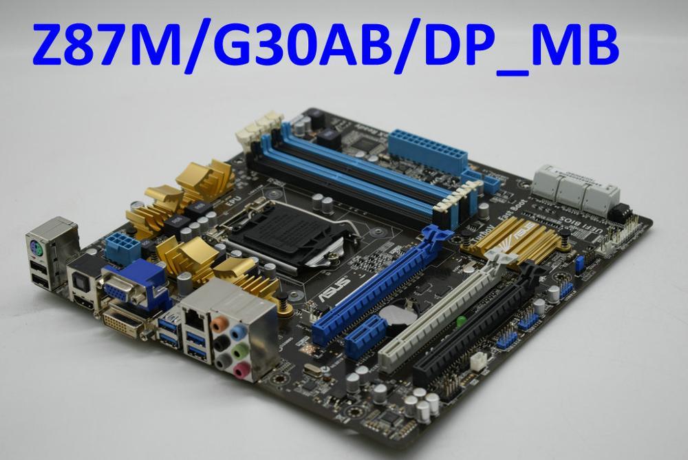 Для ASUS Z87M/G30AB LGA1150 Z87 модель материнской платы Z87M/G30AB/DP_MB