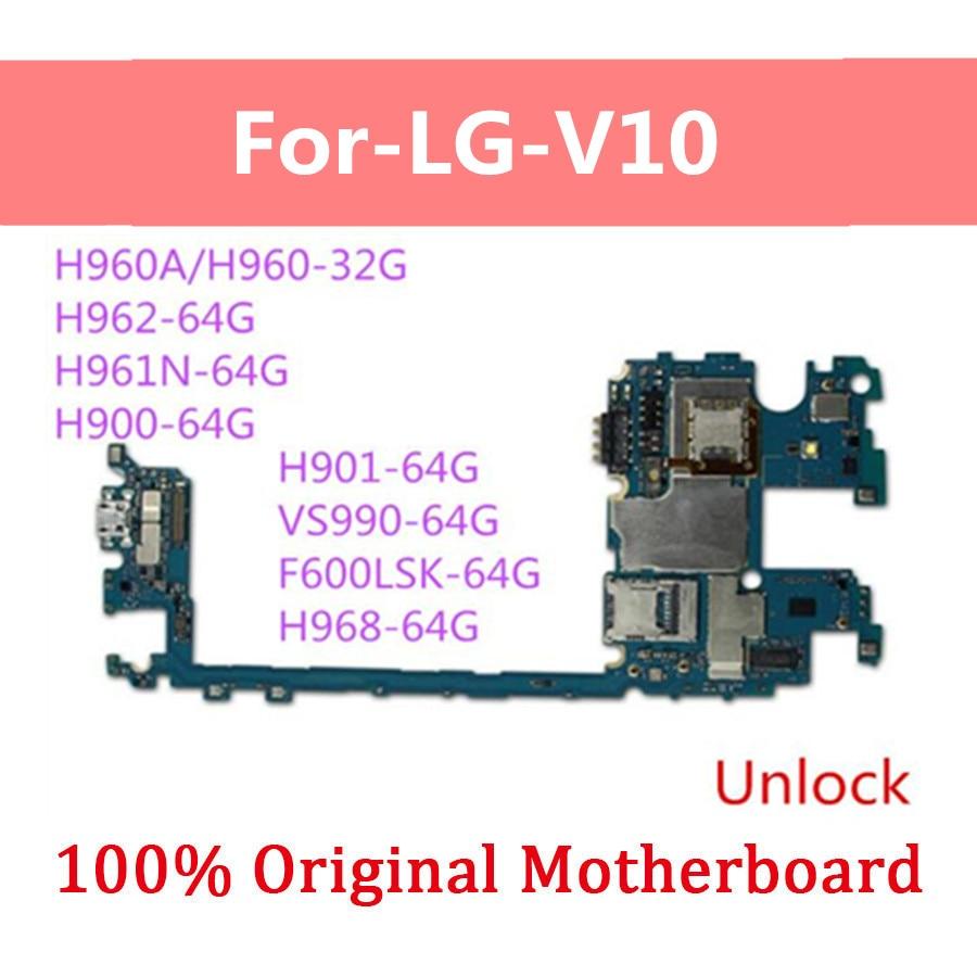 For LG V10 For LG V10 H960A H960 H962 H961 H961N H900 H901 VS990 F600LSK H968 Motherboard .Factory Unlocked Original Logic Board