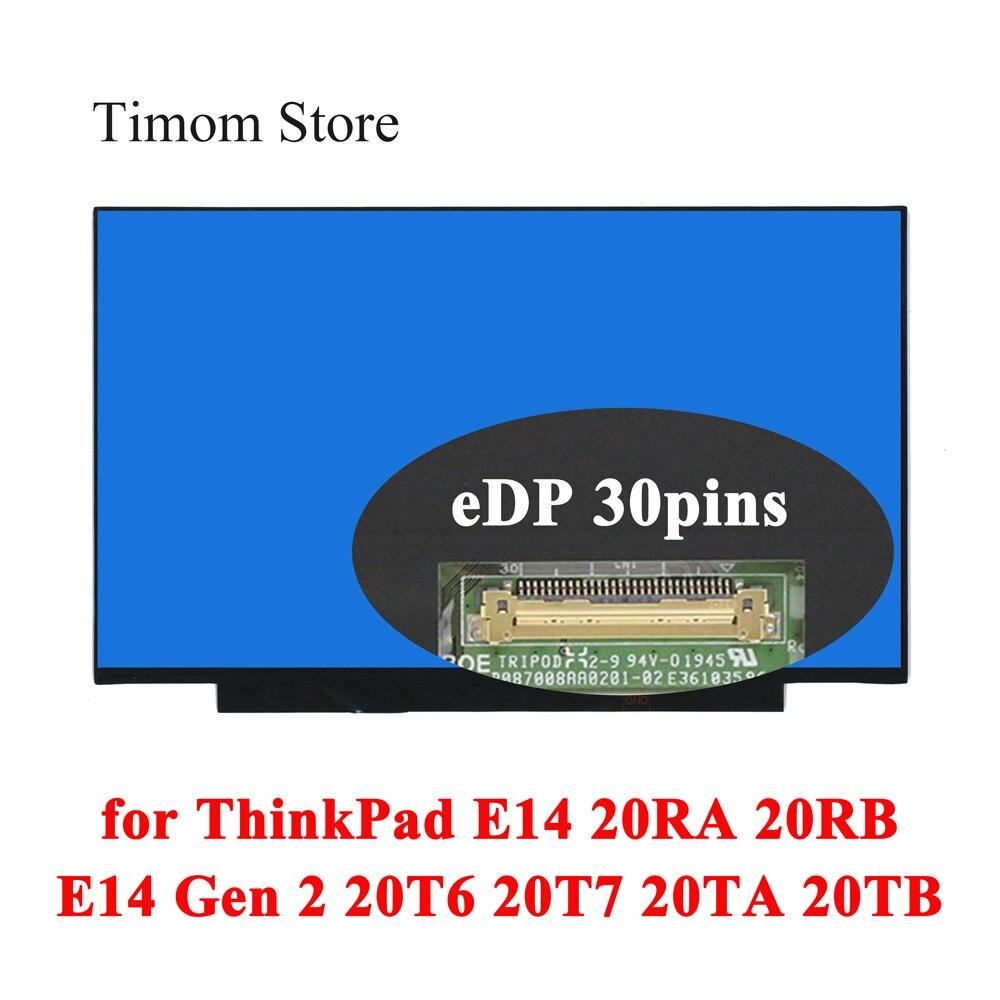 شاشة LCD بدون ثقوب لولبية ، شاشة IPS eDP ، لمصفوفة E14 20RA 20RB Lenovo ThinkPad E14 Gen 2 ، 20T6 20T7 20TA 20 تيرا بايت 14.0 ، 1920