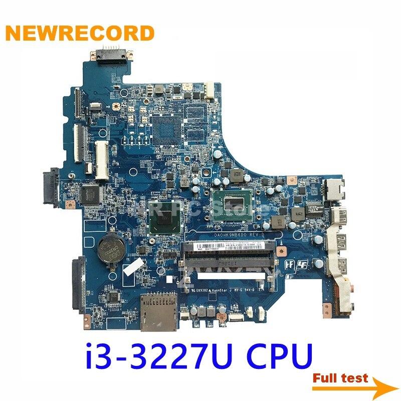 نيوسجل A1945017A DA0HK9MB6D0 لسوني فياو SVF152 اللوحة الأم للكمبيوتر المحمول مع SR0XF i3-3227U وحدة المعالجة المركزية HM76 اللوحة الرئيسية اختبار كامل