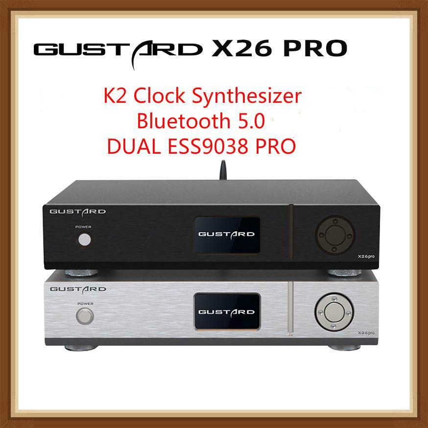 غوستارد DAC-X26PRO DAC X26 برو ESS9038 برو * 2 MQA كامل فك DSD512 PCM768KHz LDAC بلوتوث 5.0 K2 ساعة المزج فك