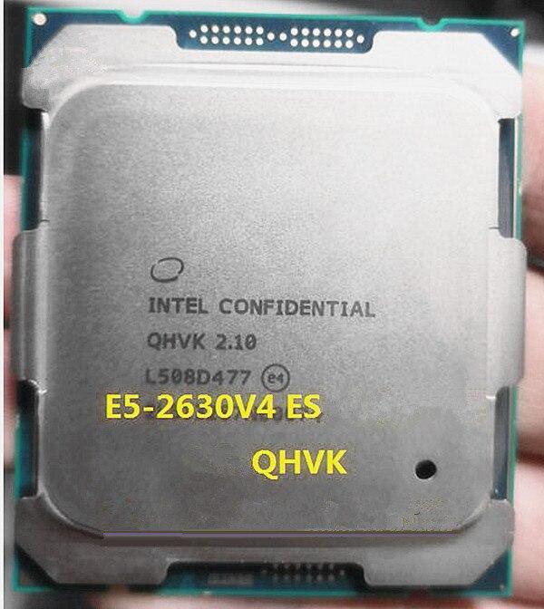 Original procesador Intel Xeon ES la versión E5 2630V4 QHVK 2,10 GHZ 10 núcleos 25MB E5 2630 V4 FCLGA2011-3 85W envío gratis E5-