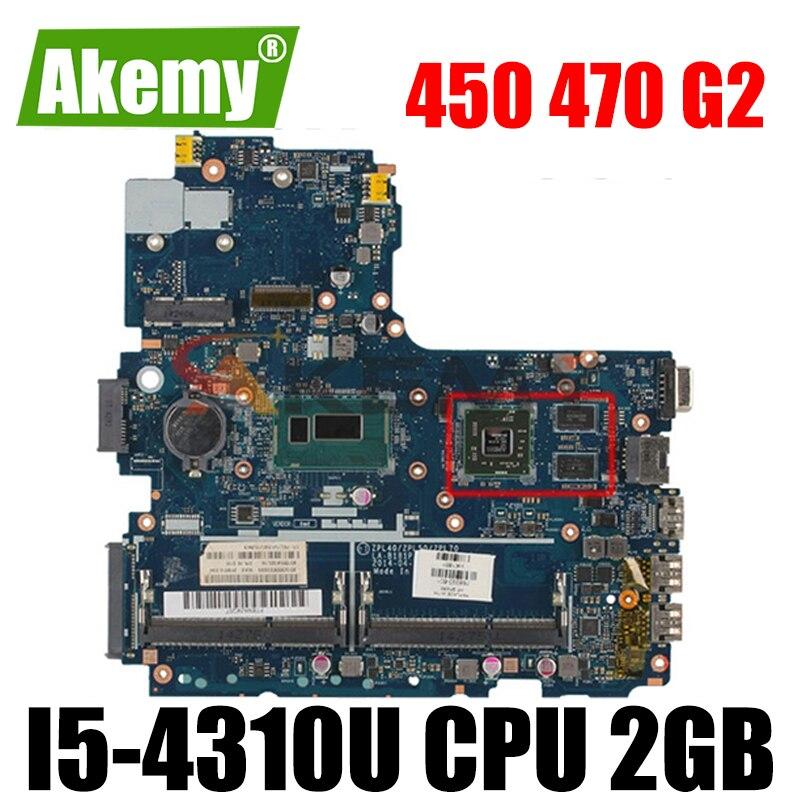 ل HP Probook 450 470 G2 اللوحة مع I5-4310U cpu 2GB LA-B181P 768073-601 768073-501 768073-001 100% العمل