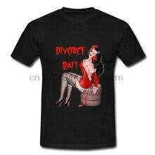 O-Neck Fashion Casual High Quality Print Up T-shirt Divorce Vintage Pinup Pin Mens Black Retro Bait Burlesque Brunette T Shirt