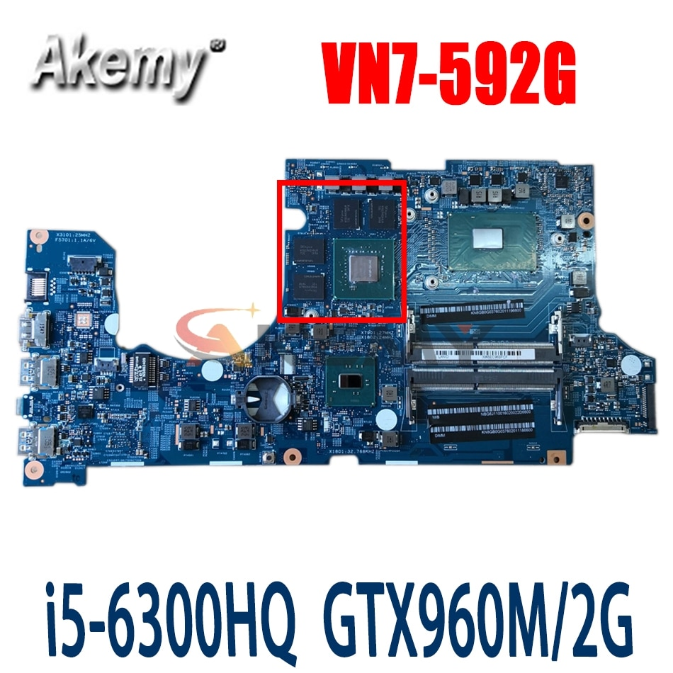 Akemy ل كمبيوتر محمول ايسر 15292-1 VN7-592G اللوحة 448.06B19.0011 NBG6J11006 i5-6300HQ GTX960M 2G DDR4 100% teste موافق