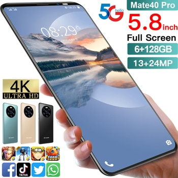 Mate40 Pro 5.8inch Smartphone 6 GB 128 GB 13MP+24MP 4800mAh Really Telephone MTK6889 Doul SIM 5g Smartphone Android 10