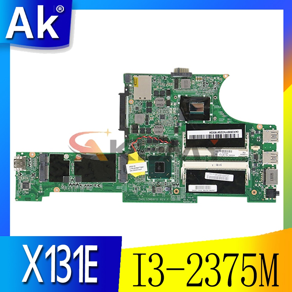Akemy FRU 04Y1364 DA0LI2MB8F0 REV F لينوفو ثينك باد X131E اللوحة الأم للكمبيوتر المحمول SR0U4 I3-2375M وحدة المعالجة المركزية 13.3 بوصة