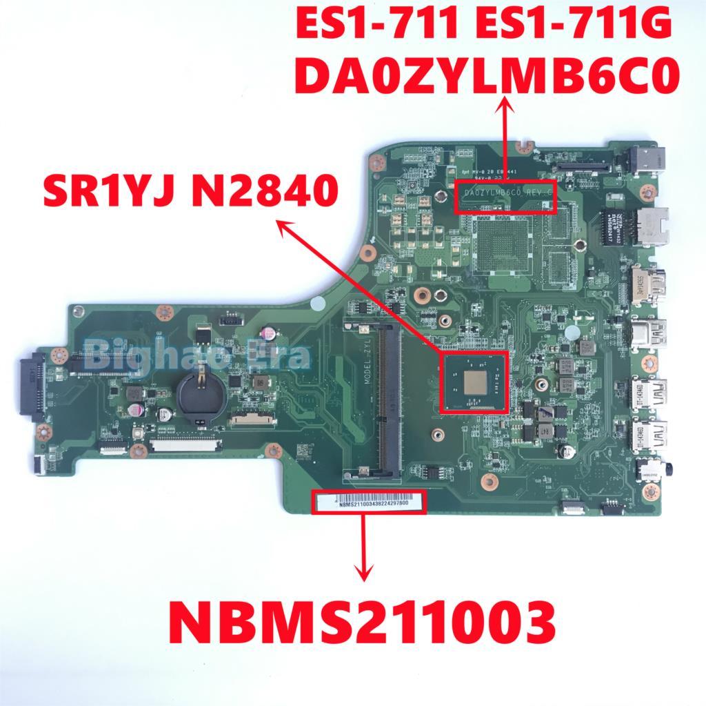 NBMS211003 لشركة أيسر أسباير ES1-711 ES1-711G اللوحة المحمول DA0ZYLMB6C0 اللوحة مع SR1YJ N2840 DDR3 بالكامل اختبار العامل