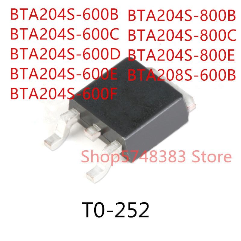 10PCS BTA204S-600B BTA204S-600C BTA204S-600D BTA204S-600E BTA204S-600F BTA204S-800B BTA204S-800C BTA204S-800E BTA208S-600B TO252