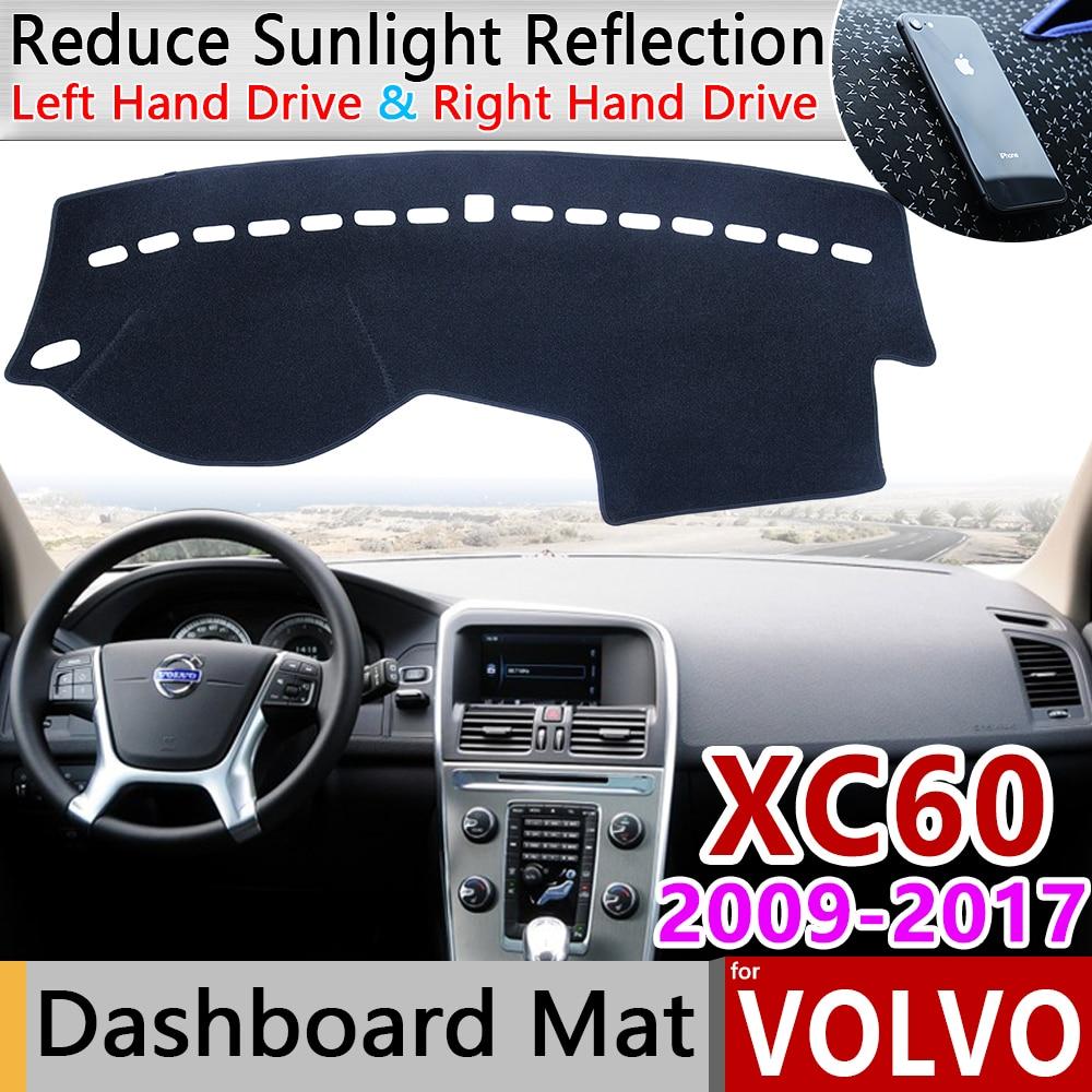 Para VOLVO XC60 2009, 2010, 2011, 2012, 2013, 2014, 2015, 2016, 2017 Anti-Slip Mat almohadilla de la cubierta del tablero sombrilla salpicadero accesorios alfombra