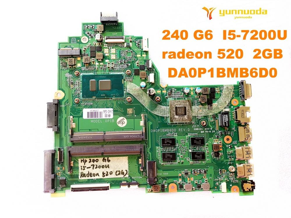 Original para HP 240 G6 placa base para portátil 240 G6 I5-7200U radeon 520 2GB DA0P1BMB6D0 probada buena envío gratis