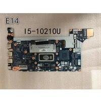 original laptop lenovo thinkpad e14 motherboard mainboard nm c421 cpu i5 10210u fru 5b20s72281