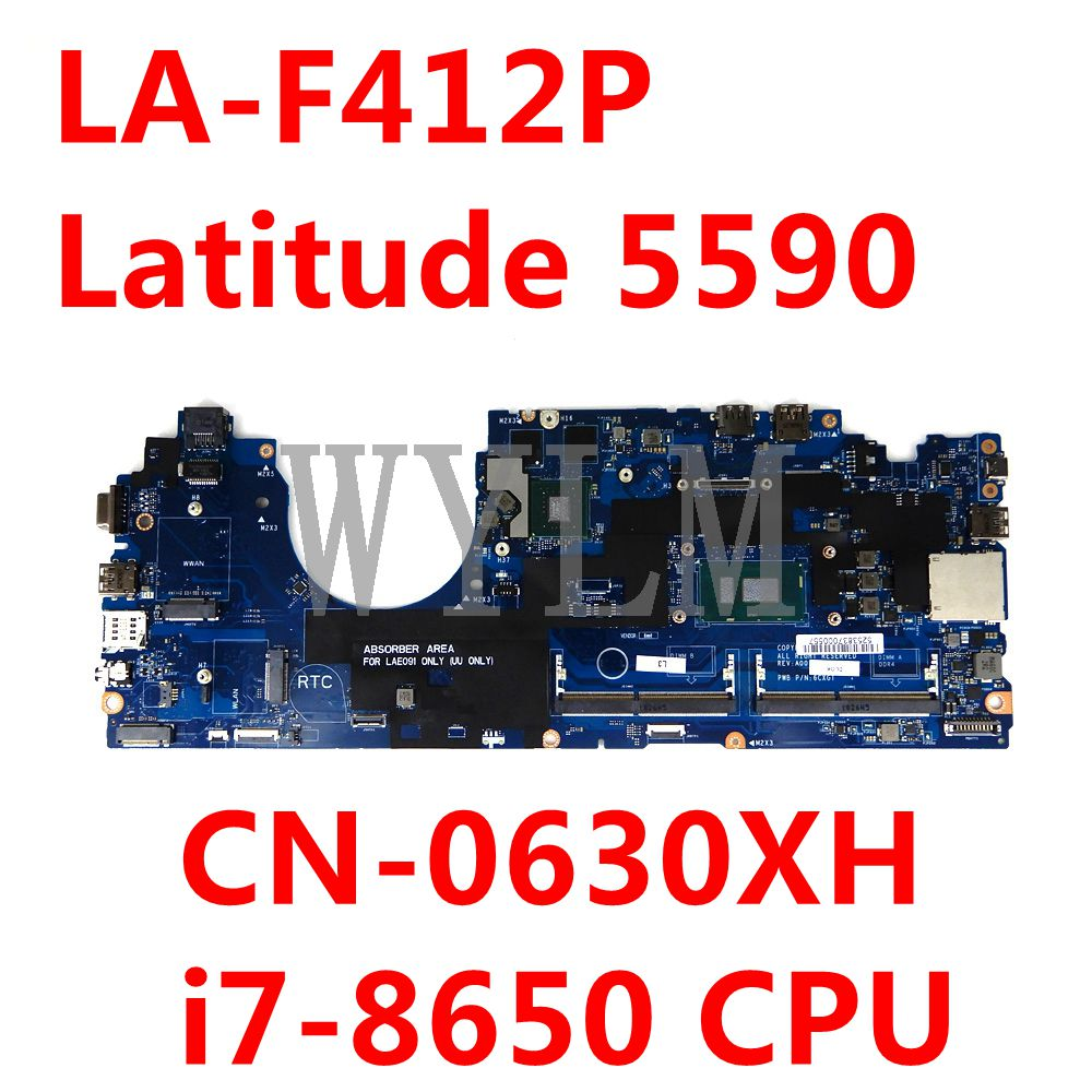DDM80 LA-F412P لأجهزة الكمبيوتر المحمول Dell Latitude 5590 اللوحة الأم i7-8650 وحدة المعالجة المركزية CN-0630XH 0630XH 630XH اللوحة الرئيسية 100% اختبار العمل