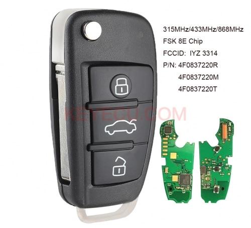 KEYECU mando a distancia de coche de Control FSK, 315MHz/434MHz/868MHz 8E Chip para Audi A6 S6 Q7 2004-2015 FCCID IYZ 3314 P/N 4F0837220R