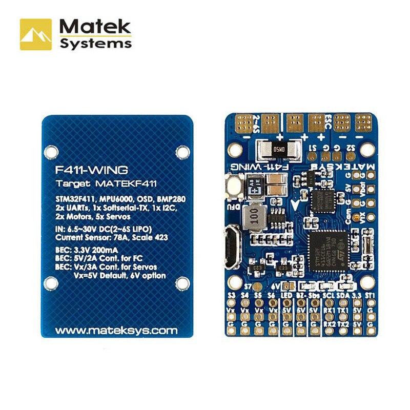 Matek F411-WING MPU6000 BMP280 INAV OSD 78A sensor de corriente 2-6S F4 controlador de vuelo para RC avión estilo FPV Racing Drones
